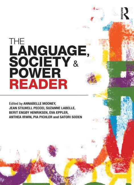 The Language , Society and Power Reader By Peccei, Jean Stilwell/ Stilwell Peccei, Jean (EDT)